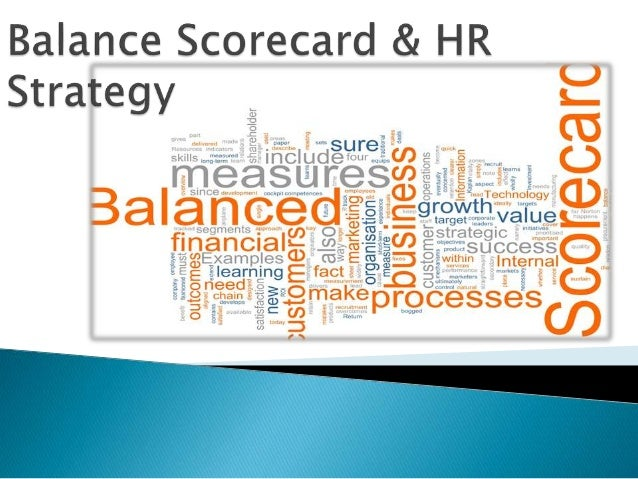  It translates an organization's mission and  strategy into a comprehensive set of performance  measures   Provides the ...