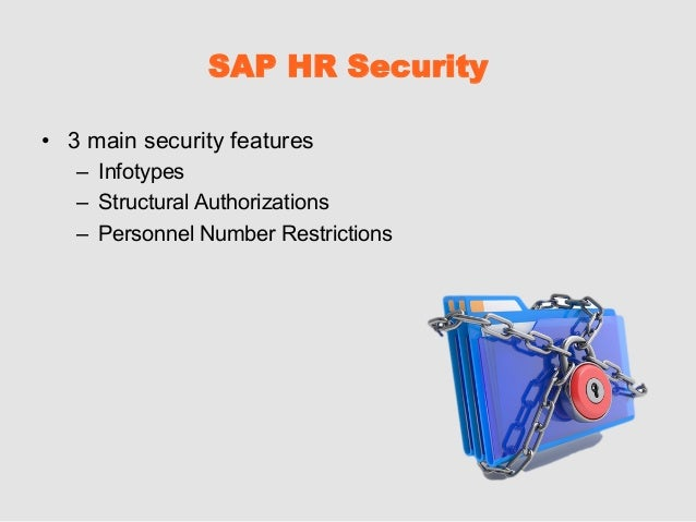 hr security in sap securing data beyond hcm authorizations rh slideshare net SAP HR Department sap hr security guide pdf