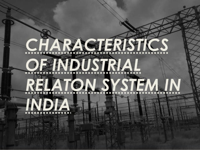 Emergence of industrial relations in india