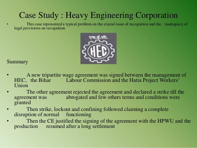 case study on industrial relation in india This case was created by the international dimensions of ethics education in science and engineering (ideese) project at the university of massachusetts amherst with support from the national science foundation under grant number 0734887.