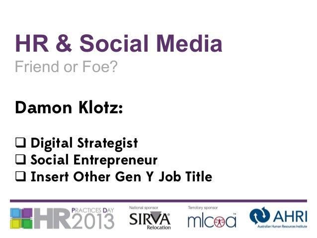 HR & Social Media - Friend or Foe Slide 2