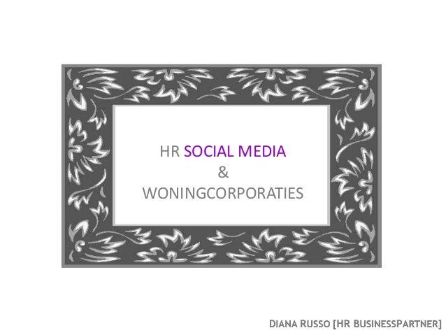 HR SOCIAL MEDIA        &WONINGCORPORATIES