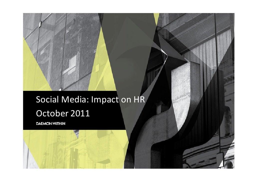 Social Media: Impact on HROctober 2011