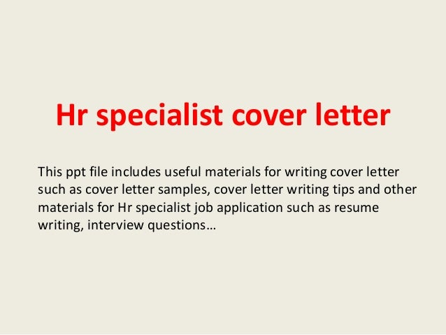 Hr Specialist Cover Letter This Ppt File Includes Useful Materials For  Writing Cover Letter Such As ...  Sample Cover Letter Human Resources
