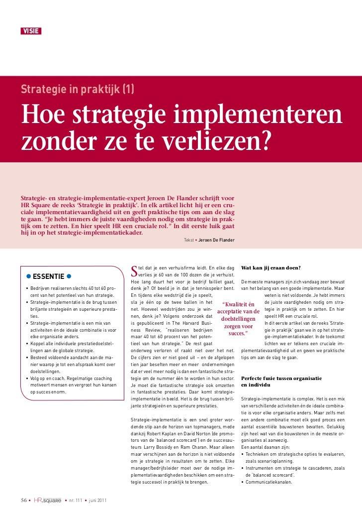 VISIEStrategie in praktijk (1)Hoe strategie implementerenzonder ze te verliezen?Strategie- en strategie-implementatie-expe...