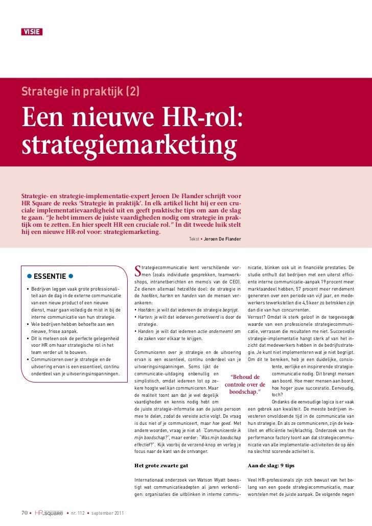 vISIEStrategie in praktijk (2)Een nieuwe HRrol:strategiemarketingStrategie en strategieimplementatieexpert jeroen De F...