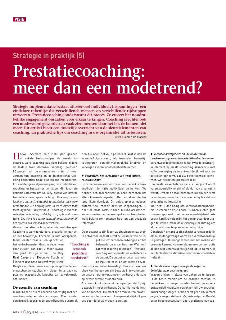 VISIEStrategie in praktijk (5)Prestatiecoaching:meer dan een modetrend?Strategie-implementatie bestaat uit zéér veel indiv...