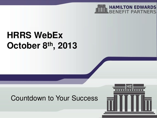 HRRS WebEx October 8th, 2013  Countdown to Your Success