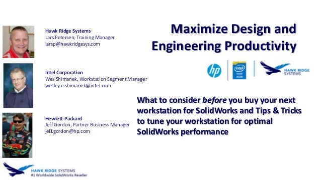 What to consider before you buy your next workstation for SolidWorks and Tips & Tricks to tune your workstation for optima...