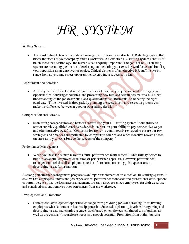 HR SYSTEMStaffing System       The most valuable tool for workforce management is a well-constructed HR staffing system th...