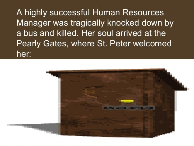 A highly successful Human Resources Manager was tragically knocked down by a bus and killed. Her soul arrived at the Pearl...