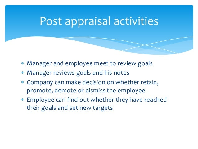 post appraisal activities for effective performance evaluation and employee benefits 94 example performance review phrases and comments for what to include in your performance evaluation and communicate an effective feedback to the employees.