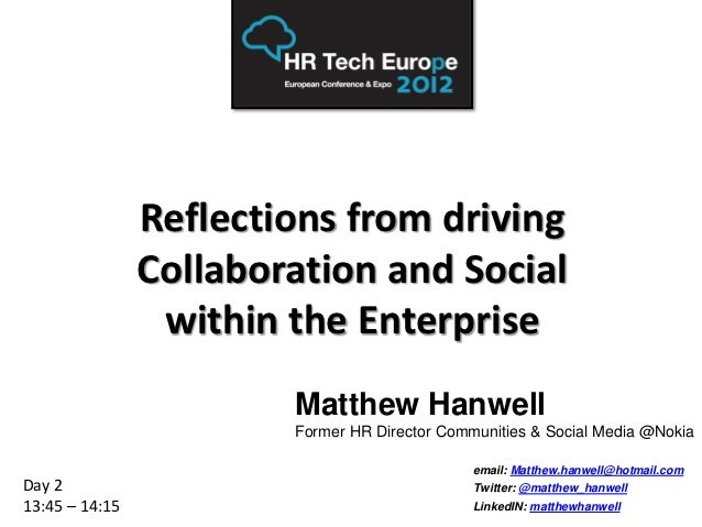 Reflections from driving                Collaboration and Social                 within the Enterprise                    ...