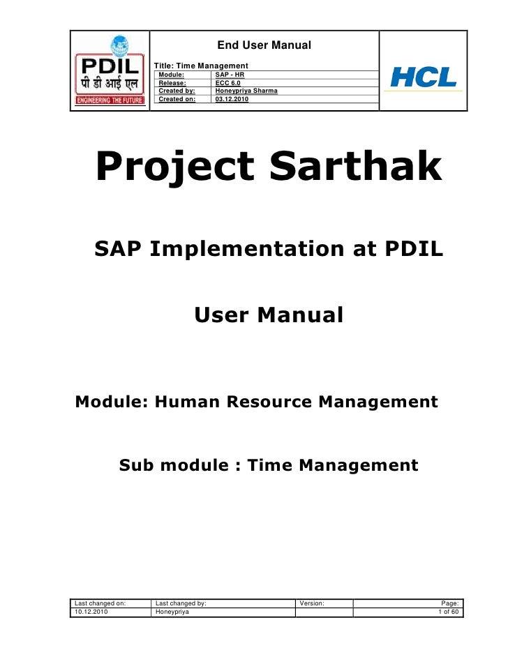 End User Manual                   Title: Time Management                    Module:           SAP - HR                    ...