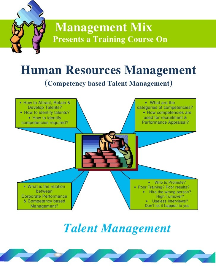 Management Mix                  Presents a Training Course On   Human Resources Management             (Competency based T...