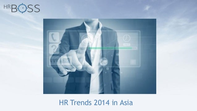 HR Trends 2014 in Asia