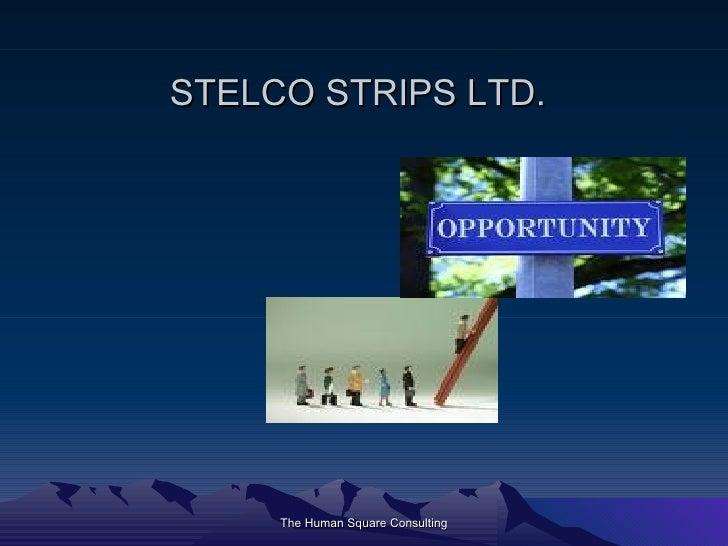 STELCO STRIPS LTD.