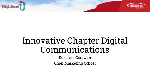 Innovative Chapter Digital Communications Suzanne Carawan Chief Marketing Officer