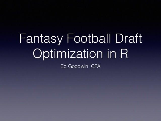 Fantasy Football Draft Optimization in R - HRUG
