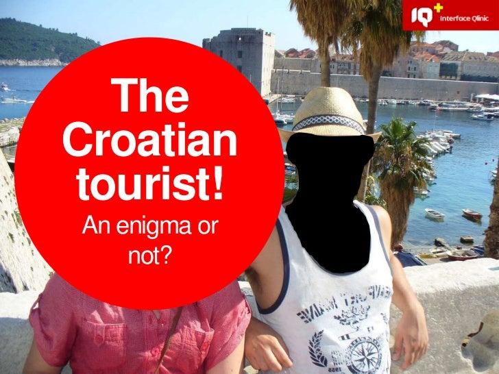 TheCroatiantourist!       vAn enigma or    not?