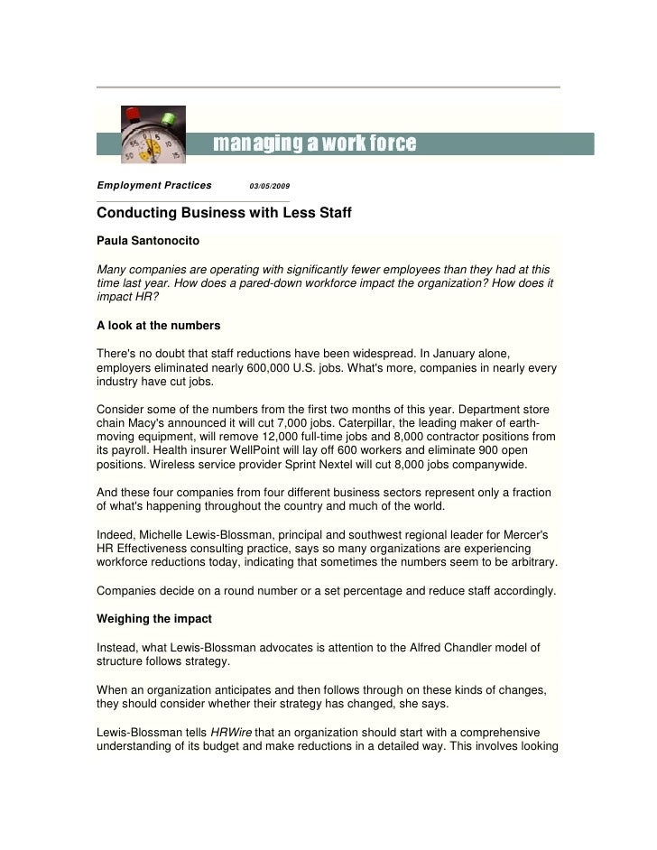 Employment Practices         03/05/2009   Conducting Business with Less Staff Paula Santonocito  Many companies are operat...