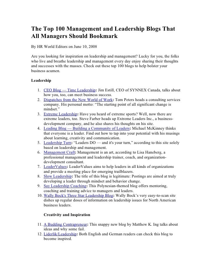 The Top 100 Management and Leadership Blogs That All Managers Should Bookmark By HR World Editors on June 10, 2008  Are yo...