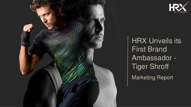f7d7375fe7c Marketing Report - HRX by Hrithik Roshan & Myntra unveil its first brand  ambassador