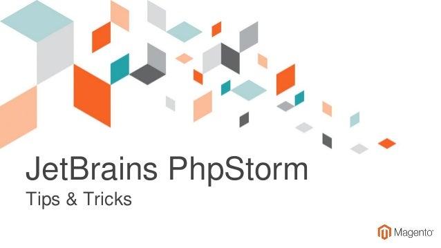 JetBrains PhpStorm Tips & Tricks
