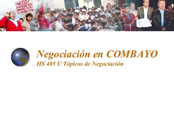 Negociación en COMBAYO HS 405 U Tópicos de Negociación