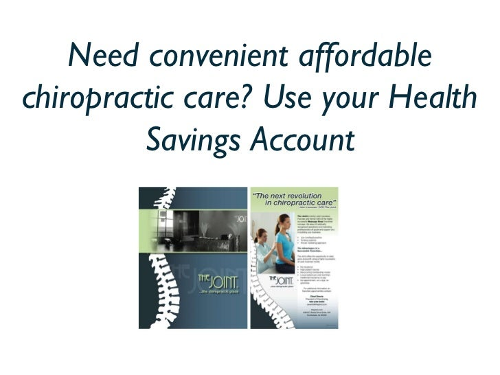Need convenient affordable chiropractic care? Use your Health Savings Account