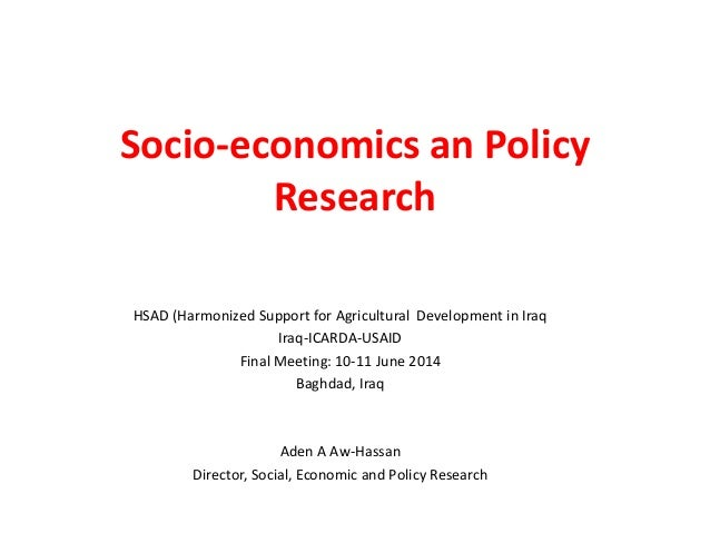 Socio-economics an Policy Research HSAD (Harmonized Support for Agricultural Development in Iraq Iraq-ICARDA-USAID Final M...