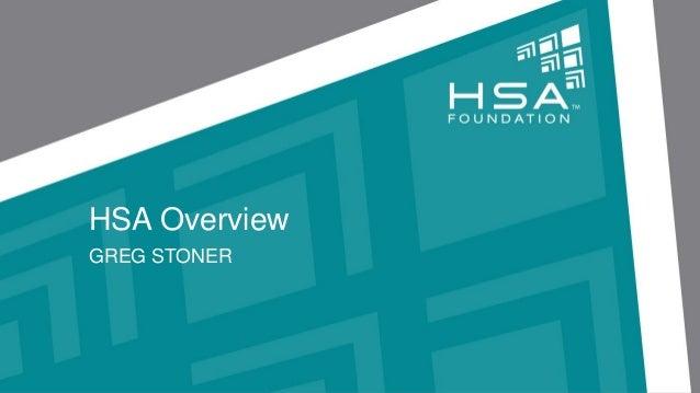 HSA Overview GREG STONER