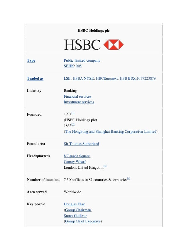 HSBC Holdings plcType                   Public limited company                       SEHK: 005Traded as              LSE: ...