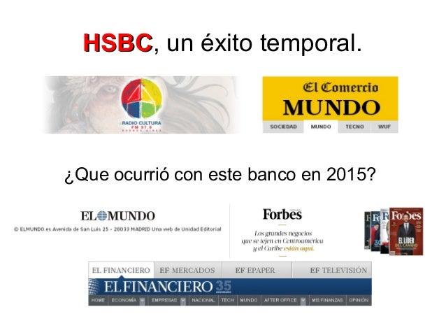 HSBCHSBC, un éxito temporal. ¿Que ocurrió con este banco en 2015?