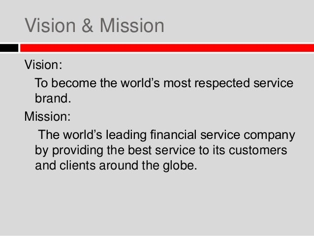 mission and vision of hsbc bank Combining the initials of mission and core values, bochk has boc spirit - a simple yet powerful message that all our employees can identify with and work together.