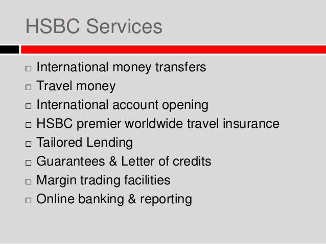 hsbc the largest banking and services organizations marketing essay Get personal banking and financial investment services including internet mobile banking accounts, loans, money transfers and nri services online at hsbc india.