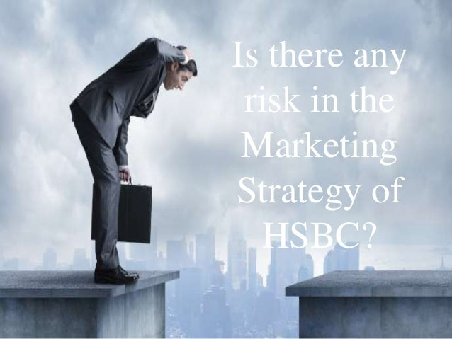 hsbc market segmentation Describe the principles of market segmentation and the stp process ✓ explain   for example, financial institutions like hsbc and barclays and large retailing.