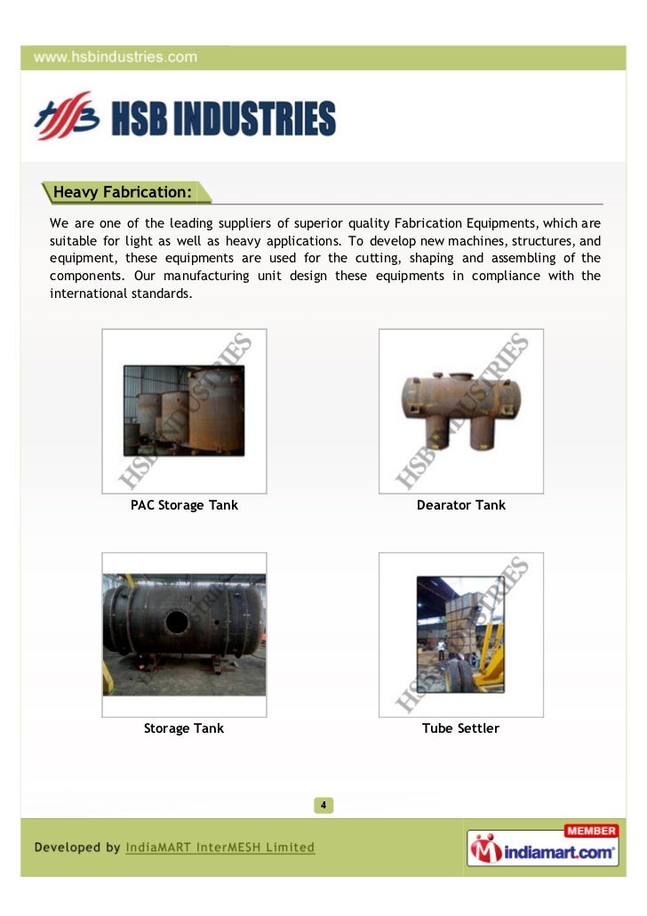 Heavy Fabrication:We are one of the leading suppliers of superior quality Fabrication Equipments, which aresuitable for li...