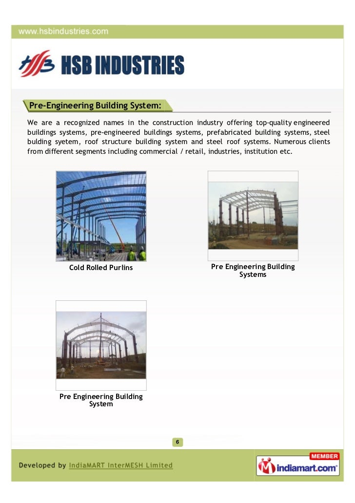Pre-Engineering Building System:We are a recognized names in the construction industry offering top-quality engineeredbuil...