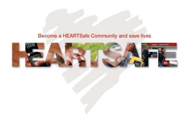 Become a HEARTSafe Community and save lives