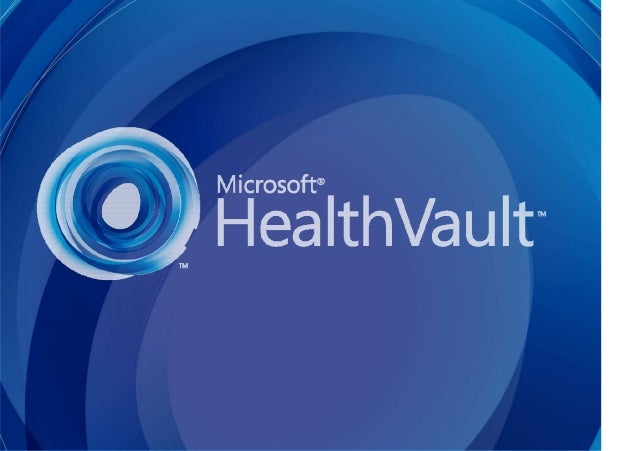 Supporting Your Success in Health 1 Microsoft Corporation Confidential and Privileged