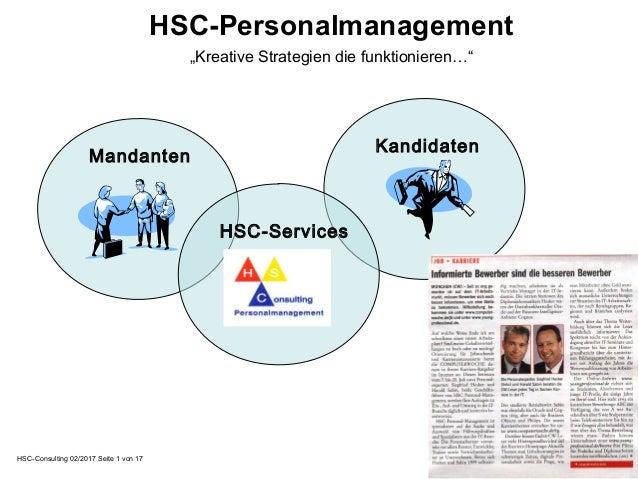 """HSC-Personalmanagement """"Kreative Strategien die funktionieren…"""" Mandanten Kandidaten HSC-Consulting 02/2017 Seite 1 von 17..."""