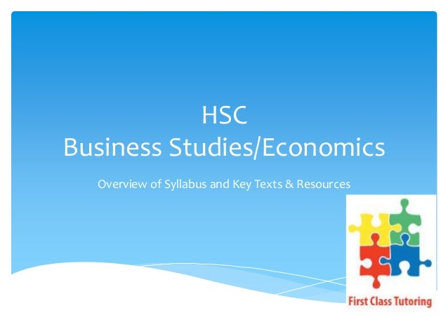 HSC Business Studies/Economics Overview of Syllabus and Key Texts & Resources