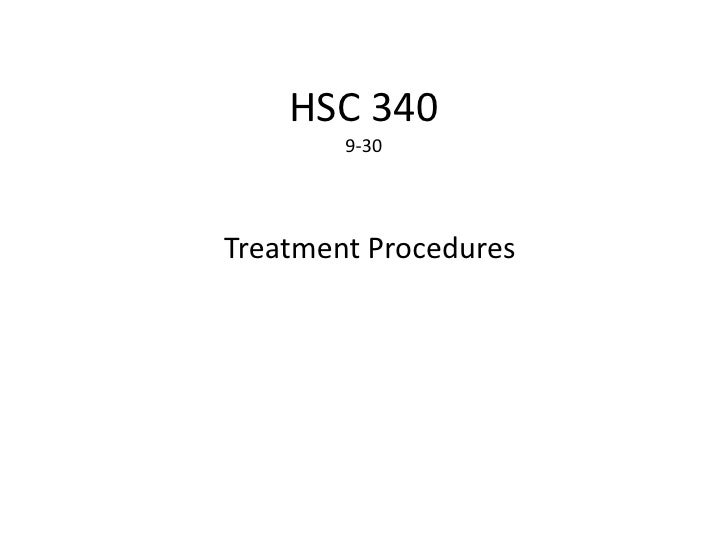 HSC 3409-30<br />Treatment Procedures<br />