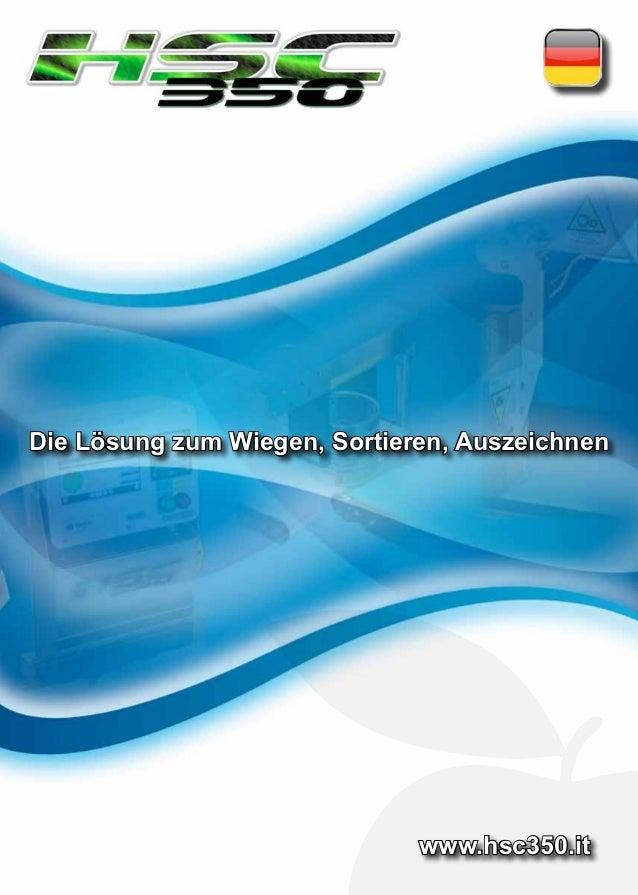 Die Lösung zum Wiegen, Sortieren, Auszeichnen                              www.hsc350.it