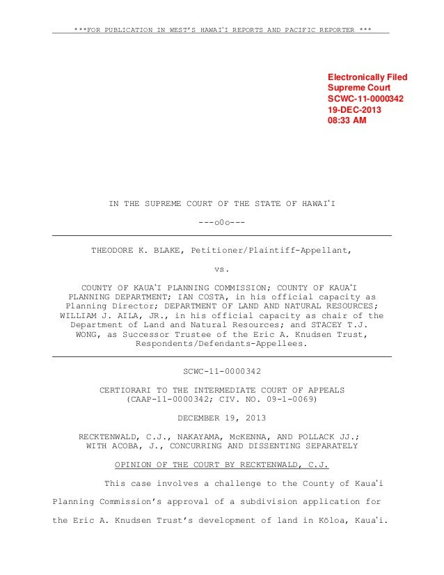 ***FOR PUBLICATION IN WEST'S HAWAI#I REPORTS AND PACIFIC REPORTER ***  Electronically Filed Supreme Court SCWC-11-0000342 ...