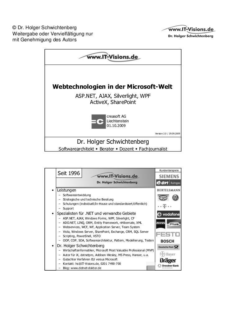 © Dr. Holger SchwichtenbergWeitergabe oder Vervielfältigung nurmit Genehmigung des Autors                 Webtechnologien ...