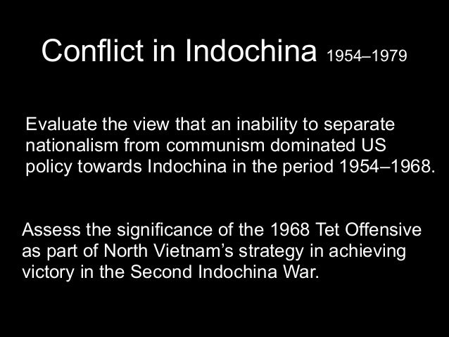 the important role of nationalism in the 1968 tet offensive during the second indochina war 1954 197 During the vietnam war,  the tet offensive,  the vietnamese masses during the severe conflict with the americans in the second indochina war.