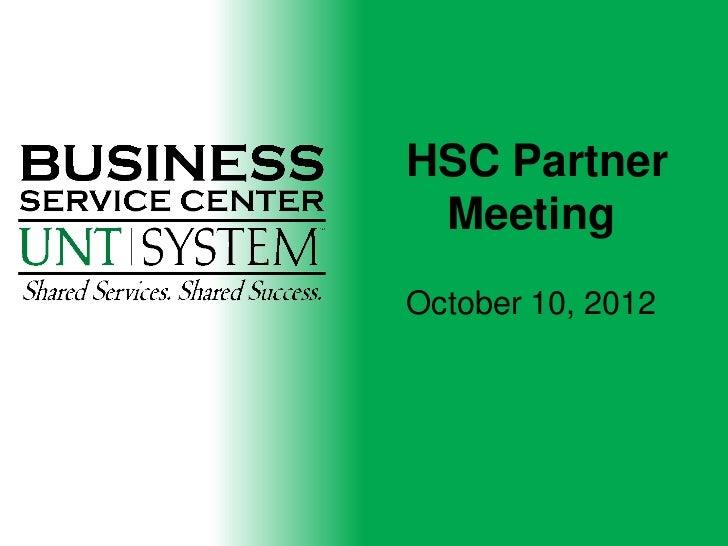 HSC Partner MeetingOctober 10, 2012
