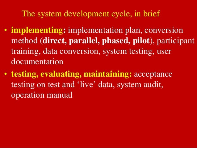 system conversion strategies parallel phased pilot direct There are numerous conversion strategies,  pilot phased parallel  errors in the new system  pilot method the pilot conversion method is when the new.